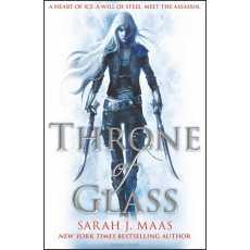 Throne of Glass Novel 1/7 by Sarah J. Maas